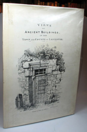 Views of Ancient Buildings in the Town and County of Leicester. J. FLOWER.