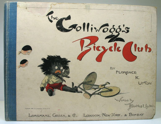 The Golliwogg's Bicycle Club. Pictures by... Verses by Bertha Upton. Florence K. UPTON.