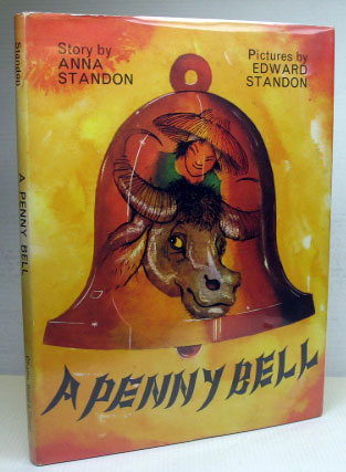 A Penny Bell. Pictures by Edward Standon. Anna STANDON.