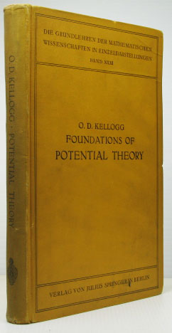 Foundations of Potential Theory. Oliver Dimon KELLOGG.