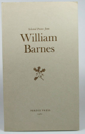 Poems from... Selected and Edited by Walter Partridge with a preface by Mark Franklin. William BARNES.