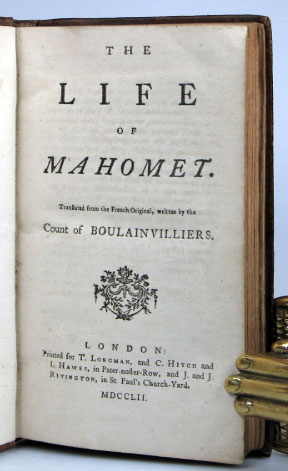 The Life of Mahomet. Translated from the French Original. BOULAINVILLIERS, Comte Henri de.