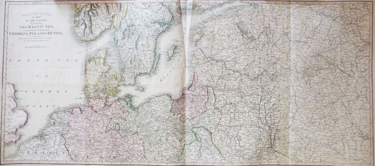 Theatre of War. A Map of the Country Surrounding the Baltic Sea, Comprehending the Northern Part of Germany, Poland & Russia, C. SMITH.