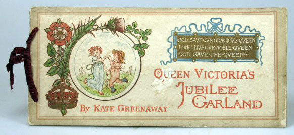 Queen Victoria's Jubilee Garland. Engraved and Printed in coloured by Edmund Evans. Kate GREENAWAY.