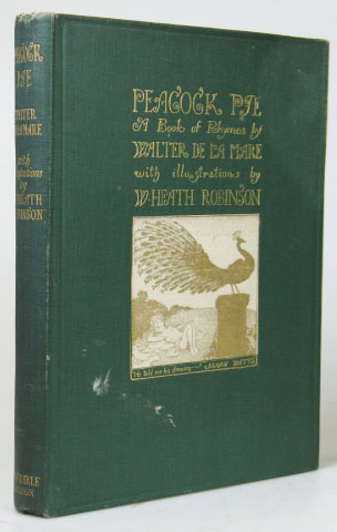 Peacock Pie. A Book of Rhymes by... with illustrations by W. Heath Robinson. ROBINSON, Walter DE LA MARE.