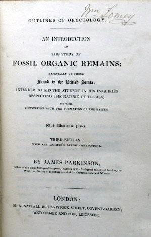 Outlines of Oryctology. An Introduction to The Study of Fossil Organic Remains: Especially Those Found in the British Strata. James PARKINSON.