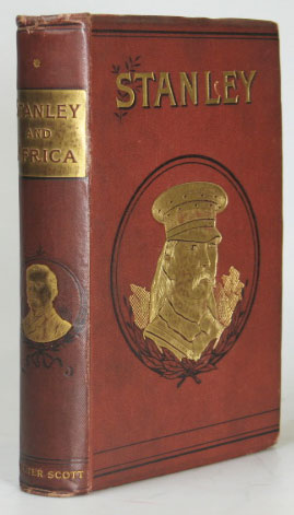 "Stanley and Africa. By the author of ""The Life of General Gordon"" Marianne FARNINGHAM."