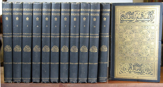[Arabian Nights]. The Book of the Thousand Nights and a Night. Translated from the Arabic by... Reprinted from the Original Edition and Edited by Leonard C. Smithers. Captain Sir R. F. BURTON.