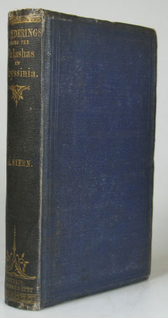 Wanderings Among the Falashas in Abyssinia; together with a Description of the Country and its various inhabitants. Rev. Henry A. STERN.