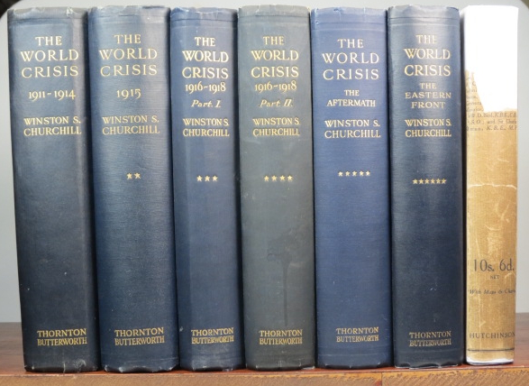 The World Crisis. 1911-1914; 1915; 1916-1918 parts I and II; The Aftermath; The Eastern Front. [with] The World Crisis by Winston Churchill. A Criticism. Winston S. CHURCHILL.