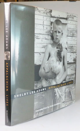 Appalachian Lives. Shelby Lee ADAMS.