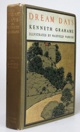 Dream Days. Illustrated by Maxfield Parrish. PARRISH, Kenneth GRAHAME.