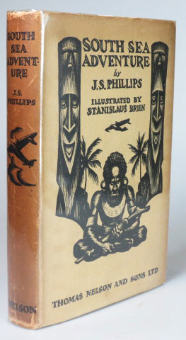 South Sea Adventure. Illustrated by Stanislaus Brien. J. S. PHILLIPS.