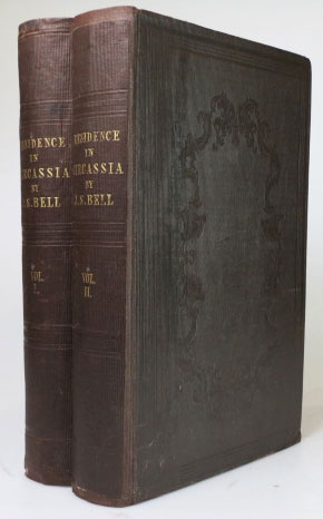 Journal of a Residence in Circassia During the Years 1837, 1838 and 1839. James Stanislaus BELL.