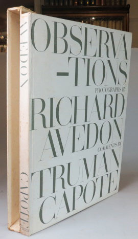 Observations. Photographs by Richard Avedon. Comments by Truman Capote. Richard AVEDON, Truman CAPOTE.