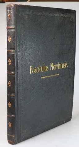 Fasciculus Mervinensis; Being Notes Historical Genealogical and Heraldic of the Family Mervyn. Sir William Richard DRAKE.
