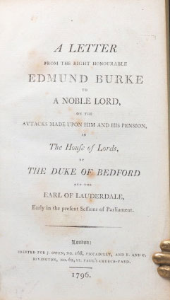 A Letter from... to a Noble Lord, on the Attacks made upon him and his pension, in The House of Lords, by the Duke of Bedford and the Earl of Lauderdale, Early in the present Sessions of Parliament. Edmund BURKE.