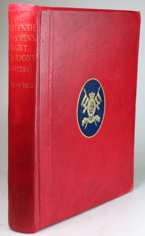 History of the Sixteenth, the Queen's, Light Dragoons (Lancers), 1759 to 1912. Colonel Henry GRAHAM.