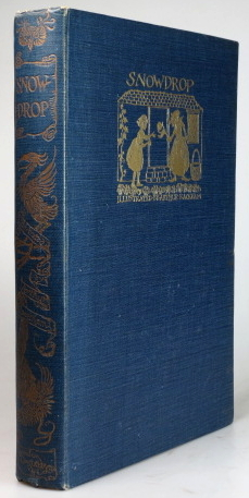Snowdrop, & other Tales by the Brothers Grimm. Illustrated by Arthur Rackham. RACKHAM, GRIMM, Jakob and Wilhelm.