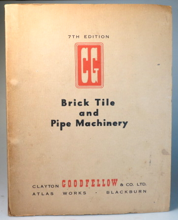 Brick Tile and Pipe Machinery. CLAYTON GOODFELLOW, CO.