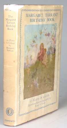 The Margaret Tarrant Birthday Book. Compiled by Frank S. Cole. Margaret TARRANT.