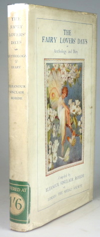 The Fairy Lovers' Days. Anthology and Diary Compiled by. Eleanour Sinclair ROHDE.