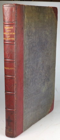 The History and Antiquities of the Most Ancient Town and Borough of Colchester in the County of Essex, in Three Books. Collected Chiefly from Manuscripts. With an Appendix of Records and Original Papers. Philip MORANT.