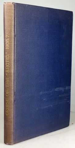 """Report on the Dominion Government Expedition to Arctic Islands and the Hudson Strait on Board the C.G.S. """"Arctic"""" 1906-1907. Captain J. E. BERNIER."""