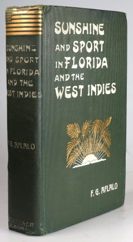 Sunshine and Sport in Florida and the West Indies. F. G. AFLALO.