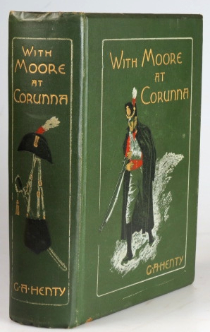 With Moore at Corunna. Illustrations by Wal Paget. G. A. HENTY.