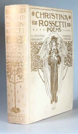 Poems by... With Illustrations by Florence Harrison. Introduction by Alice Meynell. Florence HARRISON, Christina ROSSETTI.