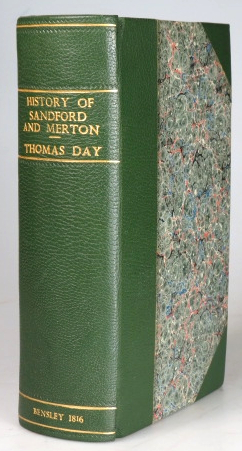 The History of Sandford and Merton. Intended for the use of children. Thomas DAY.