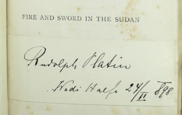 Fire and Sword in the Sudan. A Personal Narrative of Fighting and Serving the Dervishes 1879-95. Translated by Lieut.-Col. Sir F.R. Wingate. Colonel Sir R. SLATIN PASHA.