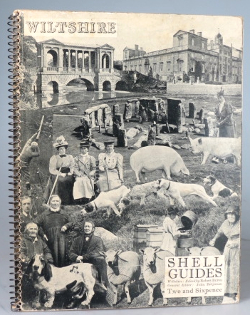 Shell Guide to Wiltshire, A Series of Views of Castles, Seats of the Nobility, Mines, Picturesque Scenery, Towns, Public Buildings. Churches, Antiquities, &c. Robert BYRON.