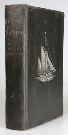 The Riddle of the Sands. A Record of Secret Service recently achieved. Erskine CHILDERS.