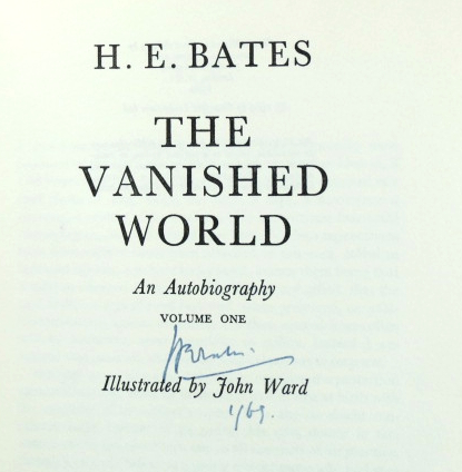The Vanished World. An Autobiography. Volume One. Illustrated by John Ward. H. E. BATES.