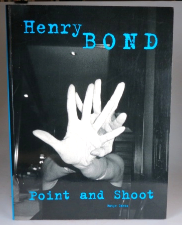 Point and Shoot. Henry BOND.