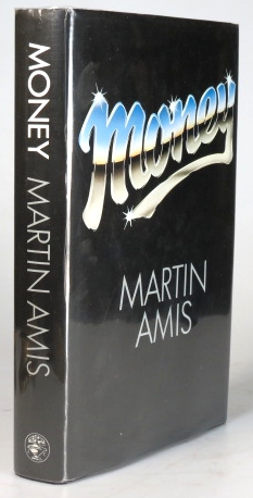 Money. A Suicide Note. Martin AMIS.