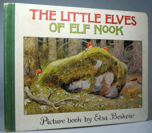 The Little Elves of Elf Nook. Picture book by... English version by Sonja Bergvall. Elsa BESKOW.