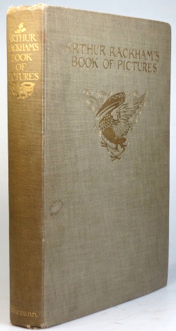 Arthur Rackham's Book of Pictures. With an Introduction by Sir Arthur Quiller-Couch. Arthur RACKHAM.