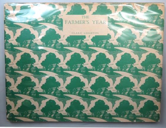 The Farmer's Year. A Calendar of English Husbandry. Written and Engraved by. Clare LEIGHTON.