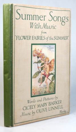 "Summer Songs, with music. From ""Flower Fairies of the Summer"". Words and Pictures by... Music by Olive Linnell. Cicely Mary BARKER."