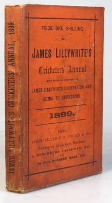 "James Lillywhite's Cricketers' Annual for 1899. With which is incorporated ""James Lillywhite's Companion and Guide to Cricketers"" Charles W. ALCOCK."