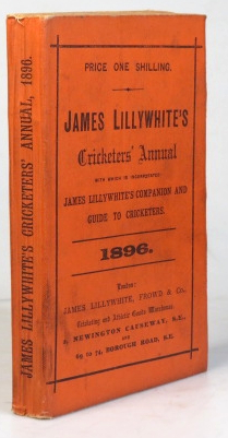 "James Lillywhite's Cricketers' Annual for 1896. With which is incorporated ""James Lillywhite's Companion and Guide to Cricketers"" Charles W. ALCOCK."