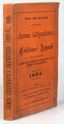 "James Lillywhite's Cricketers' Annual for 1894. With which is incorporated ""James Lillywhite's Companion and Guide to Cricketers"" Charles W. ALCOCK."