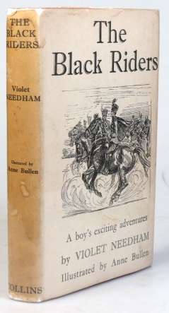 The Black Riders. Illustrated by Anne Bullen. Violet NEEDHAM.