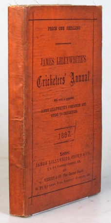 "James Lillywhite's Cricketers' Annual for 1887. With which is incorporated ""James Lillywhite's Companion and Guide to Cricketers"" Charles W. ALCOCK."