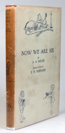 Now We are Six. With Decorations by Ernest H. Shepard. A. A. MILNE.