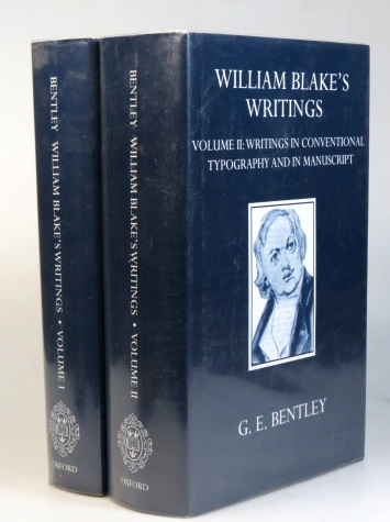 William Blake's Writings. Edited by G.F. Bentley, Jr. Volume I. Engraved and Etched Writings. Volume II. Writings in Conventional Typography and in Manuscript. William BLAKE.