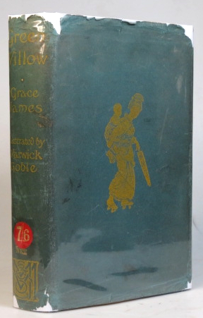 Green Willow and Other Japanese Fairy Tales. With illustrations... by Warwick Goble. GOBLE, Grace JAMES.